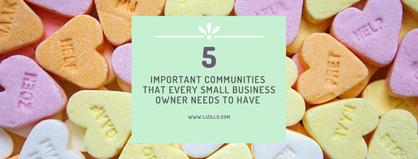 Five Important Communities That Every Small Business Owner Needs to Have