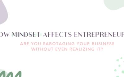 How Mindset Affects Entrepreneurship